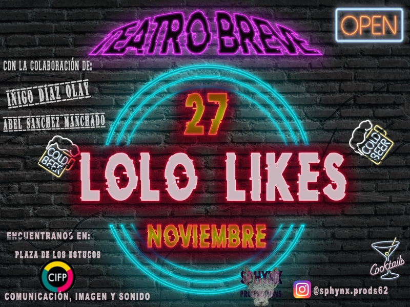 "Cartel Teatro breve ""Lolo Likes"""