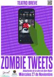 "Cartel Teatro Breve ""Zombie Tweets"""